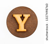 Letter Y On A Wood Circle  ...