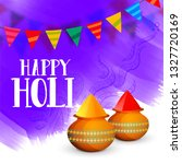 happy holi celebration greeting ... | Shutterstock .eps vector #1327720169