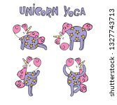 cute unicorns. sports   yoga.... | Shutterstock .eps vector #1327743713