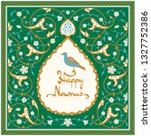 nowruz greeting card with bird... | Shutterstock . vector #1327752386