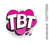 abbreviation tbt  throwback... | Shutterstock .eps vector #1327776506