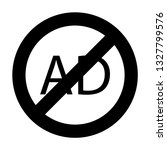 ad not allowed glyph icon  | Shutterstock .eps vector #1327799576