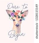 dare to begin slogan with deer... | Shutterstock .eps vector #1328115149