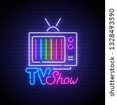 tv show neon sign  bright... | Shutterstock .eps vector #1328493590