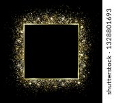 golden square frame and glitter.... | Shutterstock .eps vector #1328801693