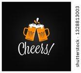 beer cheers banner. cheers... | Shutterstock .eps vector #1328813003