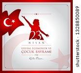 23 nisan cocuk bayrami vector... | Shutterstock .eps vector #1328850089