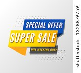 super sale  mega. this weekend... | Shutterstock .eps vector #1328879759