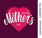 happy mother's day vector... | Shutterstock .eps vector #1328902790