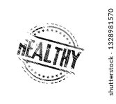 rubber stamp with word healthy...