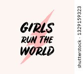 girls run the world  ... | Shutterstock .eps vector #1329159323