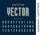font and alphabet vector  line... | Shutterstock .eps vector #1329173639
