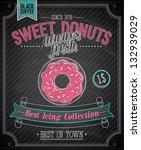 donuts poster   chalkboard.... | Shutterstock .eps vector #132939029