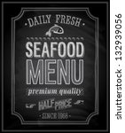 seafood poster   chalkboard.... | Shutterstock .eps vector #132939056