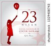 23 nisan cocuk bayrami vector...   Shutterstock .eps vector #1329408743
