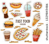 fast food stickers set on white ... | Shutterstock .eps vector #1329845486