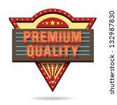 premium quality retro... | Shutterstock .eps vector #132987830