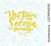 sport phrase. my team is my... | Shutterstock .eps vector #1329896030