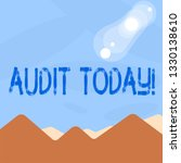 word writing text audit today.... | Shutterstock . vector #1330138610