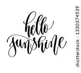 hello sunshine   hand lettering ... | Shutterstock . vector #1330374539