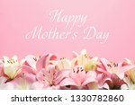 beautiful lily flowers and text ... | Shutterstock . vector #1330782860
