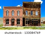 Bodie Ghost Town  Town Hall...