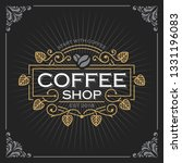 coffee shop logo. vintage... | Shutterstock .eps vector #1331196083