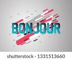 bonjour has mean hello  vector... | Shutterstock .eps vector #1331513660