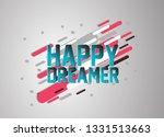 happy dreamer  vector confetti  ... | Shutterstock .eps vector #1331513663