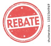 rebate sign or stamp on white... | Shutterstock .eps vector #1331564969