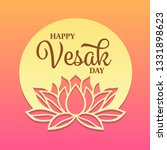 happy vesak day text on circle... | Shutterstock .eps vector #1331898623