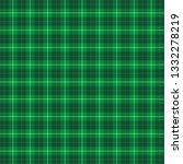 st. patricks day tartan plaid.... | Shutterstock .eps vector #1332278219