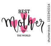mother's day lettering with... | Shutterstock .eps vector #1332343316