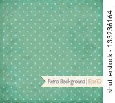 Vintage Background. Polka Dot...