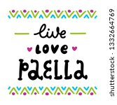 the inscription  live  love ... | Shutterstock .eps vector #1332664769