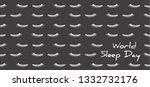 world sleep day march 14 dream... | Shutterstock .eps vector #1332732176