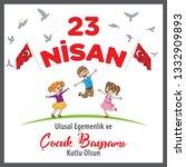 23 april children's day ... | Shutterstock .eps vector #1332909893