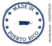 made in puerto rico stamp.... | Shutterstock .eps vector #1332959219