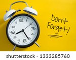 don't forget notice reminder... | Shutterstock . vector #1333285760