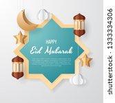 eid mubarak greeting card... | Shutterstock .eps vector #1333334306