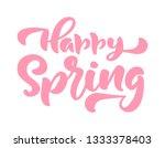 calligraphy lettering phrase... | Shutterstock . vector #1333378403