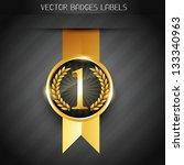 original golden vector badge... | Shutterstock .eps vector #133340963