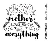 omg  my mother was right about... | Shutterstock . vector #1333410683