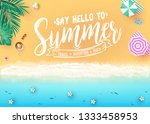 say hello to summer message in... | Shutterstock .eps vector #1333458953
