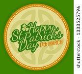 saint patricks day logo round... | Shutterstock .eps vector #1333525796