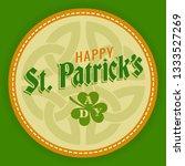 saint patricks day logo round... | Shutterstock .eps vector #1333527269