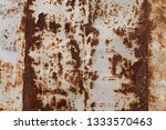 rusted white painted metal wall.... | Shutterstock . vector #1333570463