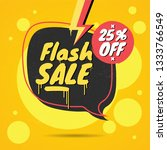 flash sale 25  off  graffiti... | Shutterstock .eps vector #1333766549