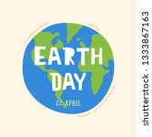 earth day  22 april. world map... | Shutterstock .eps vector #1333867163