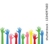 colorful raise up hands... | Shutterstock .eps vector #1334097683